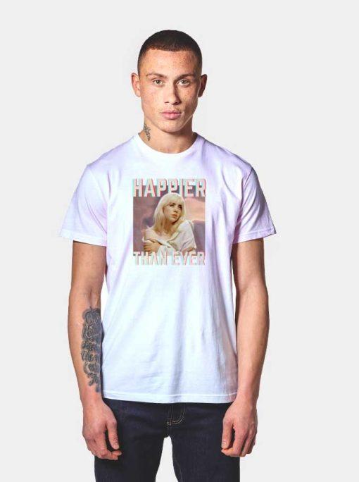 Happier Than Ever Billie Eilish Photo T Shirt