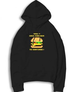 Insert Cheeseburger To Continue Pixelated Hoodie
