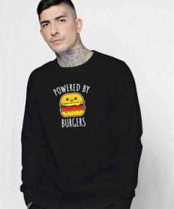 Powered by Cute Burgers Sweatshirt